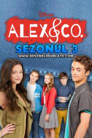 Alex și trupa Sezonul 3 Dublat în Română