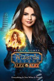 Magicienii Revin: Alex contra Alex (2013) dublat în română
