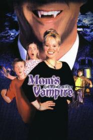 Mama are întâlnire cu un vampir (2000) dublat în română