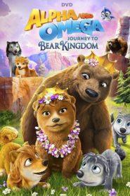 Alpha și Omega 8: Călătorie în Regatul Urșilor (2017) dublat în română