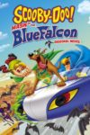 Scooby Doo! Masca Soimului Albastru (2012) dublat în română