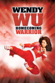 Wendy Wu: Războinica Miss Boboc (2006) dublat în română