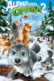 Alpha şi Omega 2 – Aventuri de Sărbători (2013) dublat în română