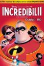 Incredibilii (2004) dublat în română