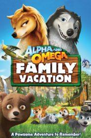 Alfa şi Omega 5: Vacanţa în familie (2015) dublat în română
