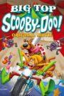 Scooby-Doo! Sub Cupola Circului! (2012) dublat în română