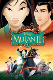 Neînfricata Mulan 2 (2004) dublat în română