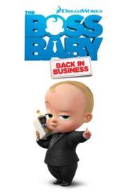 The Boss Baby: Back in Business Sezonul 1 Dublat în Română