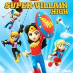 LEGO DC Super Hero Girls: Super-Villain High (2018) online subtitrat