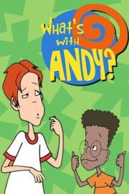 Ce-i cu Andy? Seria Completă Dublată în Română