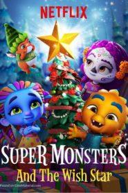 Super monstruleții și steaua magică (2018) dublat în română