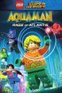LEGO DC Super Heroes – Aquaman: Rage Of Atlantis (2018) online subtitrat