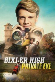 Bixler High Private Eye (2019) dublat în română
