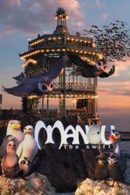 Manou – Aventuri în zbor (2019) dublat în română