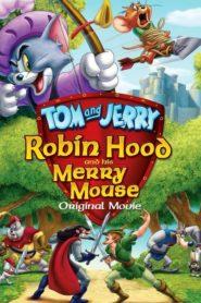 Tom şi Jerry: Robin Hood şi ceata lui (2012) dublat în română