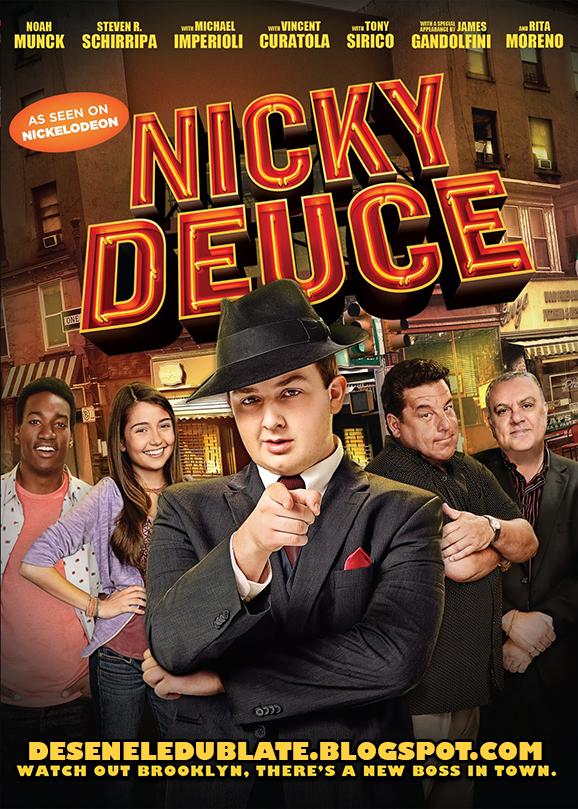Nicky Deuce (2013) dublat în română