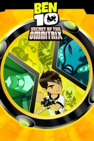 Ben 10: Secret Omnitrixului (2007) dublat în română