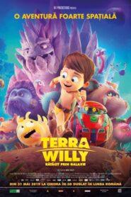 Terra Willy: Rătăcit prin galaxie (2019) dublat în română