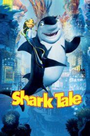 Povestea unui rechin (2004) online subtitrat