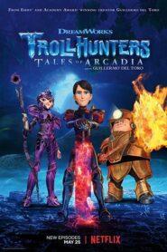 Vânătorii de troli: Povești din Arcadia Sezonul 3 Dublat în Română