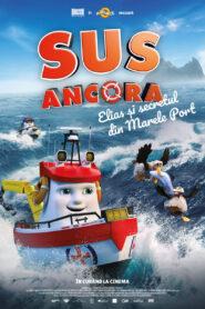 Sus Ancora! Elias și secretul din Marele Port (2017) dublat în română