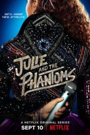 Julie and the Phantoms Seria Dublată în Română
