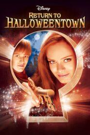 Întoarcerea în Halloweentown (2006) online subtitrat