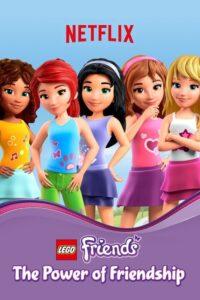 LEGO Friends: The Power of Friendship Sezonul 1 Dublat în Română