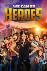 Vom fi eroi (2020) dublat în română
