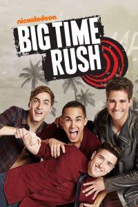 Big Time Rush Seria Dublată în Română